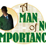 A Man of No Importance -