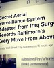 #secret #aerial #surveillance #system #adapted from #Iraq #war #surge #records #Baltimore #every #move from #above . #bigbrother got some #drones and #privacy is #spinning in its #grave #wemakechoices I did #not #choose this #taxpayer #voter #democratic #