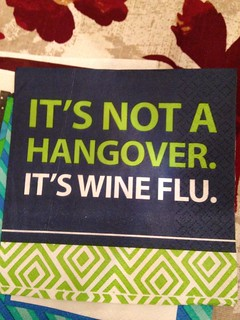 It's Not a Hangover; It's Wine Flu!