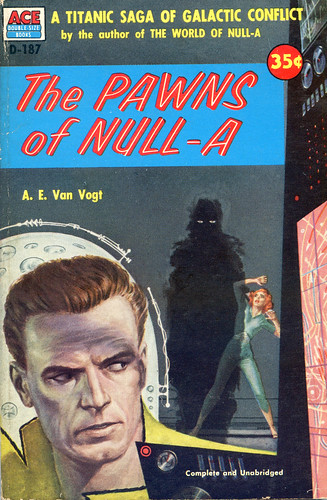 A.E. Van Vogt - The Pawns of Null-A (Ace 1954)