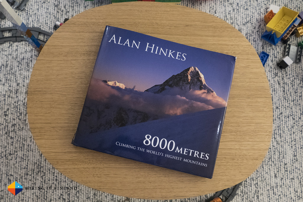 Alan Hinkes: 8000 Metres - Climbing the World's highest Mountains