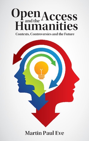 Open Access and the Humanities (cover)