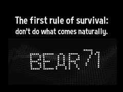 The first rule of survival: don't do what comes naturally - Bear 71