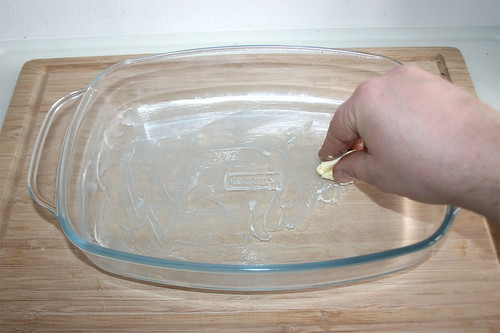 40 - Auflaufform ausfetten / Grease casserole