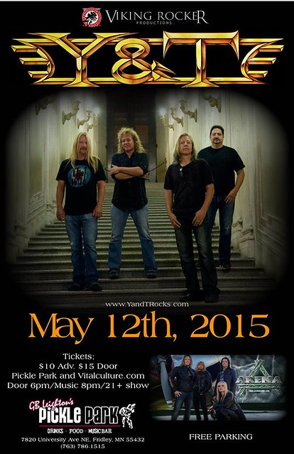 05/12/15 Y&T/ Arena @ G.B. Leighton's Pickle Park, Fridley, MN (Ad2)