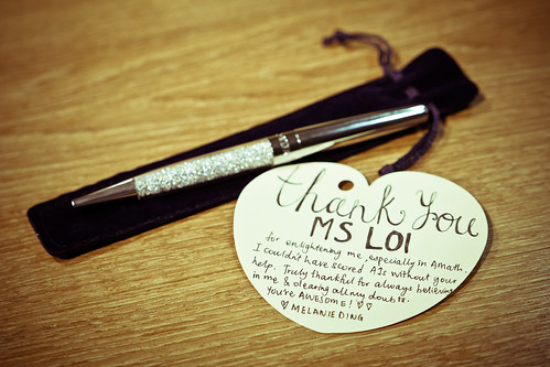 The best O Level gift to Miss Loi is not the pen