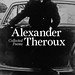 Collected Poems by Alexander Theroux