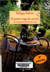 Philippe Derlem, El primer trago de cerveza y otros pequeños placeres de la vida