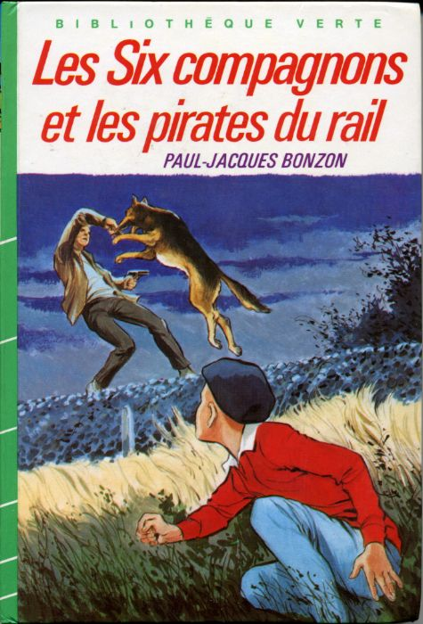 Les Six compagnons et les pirates du rail, by Paul-Jacques BONZON