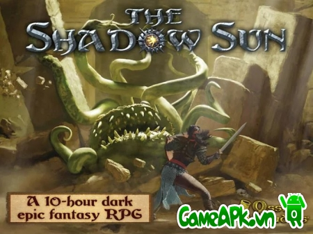 The Shadow Sun v1.05 hack full tiền cho Android