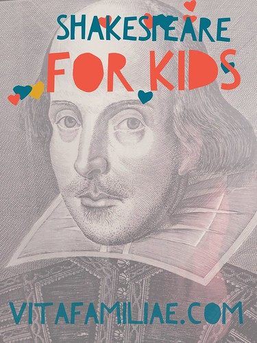 Shakespeare For Kids… and For Life