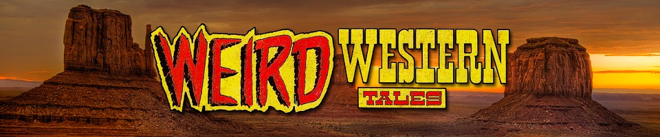 Weird Western Tales: The Five Earths Project