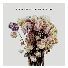 Sleater:Kinney- No Cities No Love