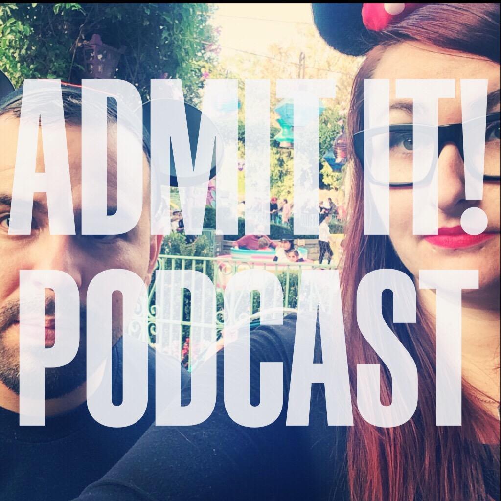 Admit It! Podcast
