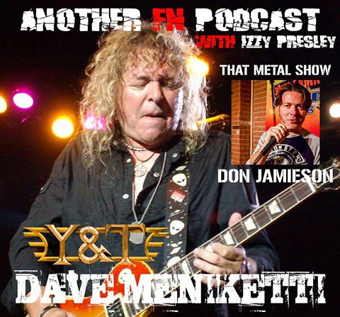 02-24-15 Another F'n Podcast with Izzy Presley Episode #49 (Dave Meniketti/ Don Jamieson)