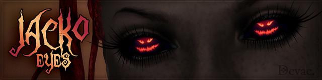 Devae. Eyes: Jacko