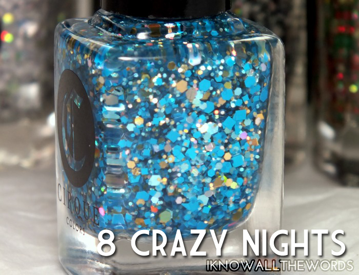 cirque colours live it up collection- 8 crazy nights  (1)