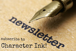 Sign up for the Character Ink Newsletter!