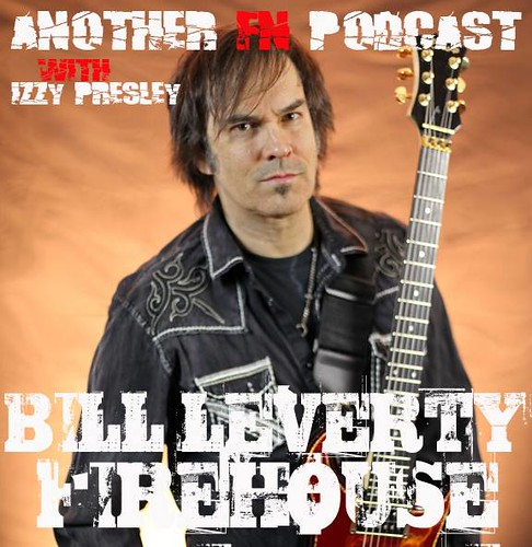 Another F'n Podcast with Izzy Presley (BillLeverty - Firehouse)