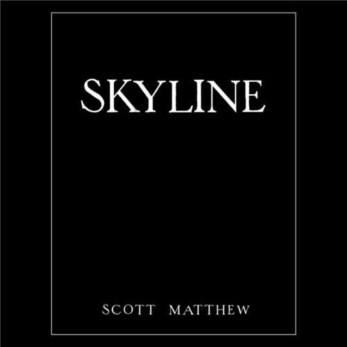 Scott Matthew - Skyline