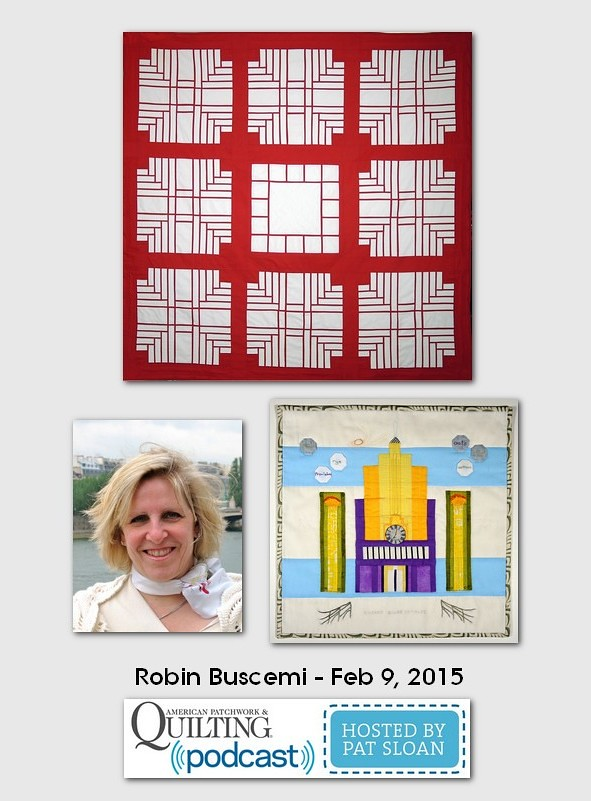 American Patchwork and Quilting Pocast guests Robin Buscemi Feb 2015