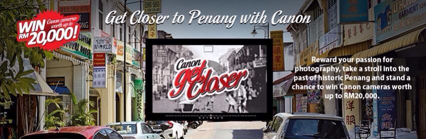 Canon Get Closerat Penang