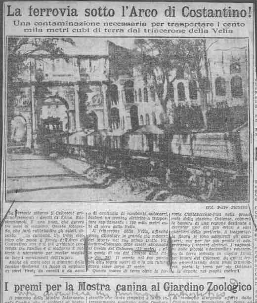 ROMA ARCHEOLOGICA &  RESTAURO ARCHITECTTURA: VIA DELL' IMPERO - LA FERROVIA SOTTO L' ARCO DI CONSTANTINO [Foto 2 =  1 di 3] (c. 1932[?]).