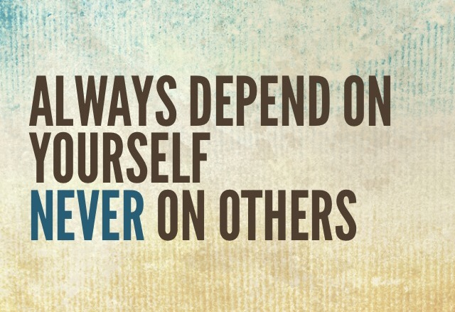 Quote Of The Day On Being Self Reliant Understanding And
