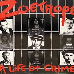 ZOETROPE A LIFE OF CRIME DIE-CUT GIMMICK COVER