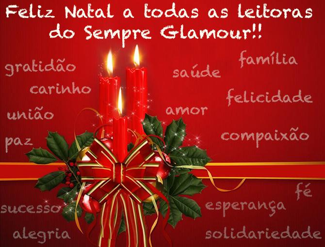 feliz natal leitoras do sempre glamour
