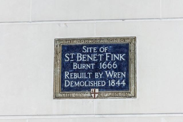 St. Benet Fink, London and Christopher Wren blue plaque - Site of St. Benet Fink burnt 1666 rebuilt by Wren demolished 1844