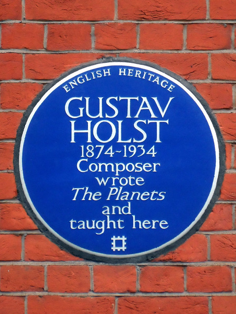 Gustav Holst blue plaque - Gustav Holst 1874-1934 composer wrote The Planets and taught here