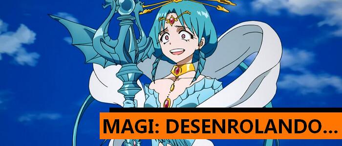 Os contos da Arábia chegaram também na J-Hero - Conheça o anime Magi...