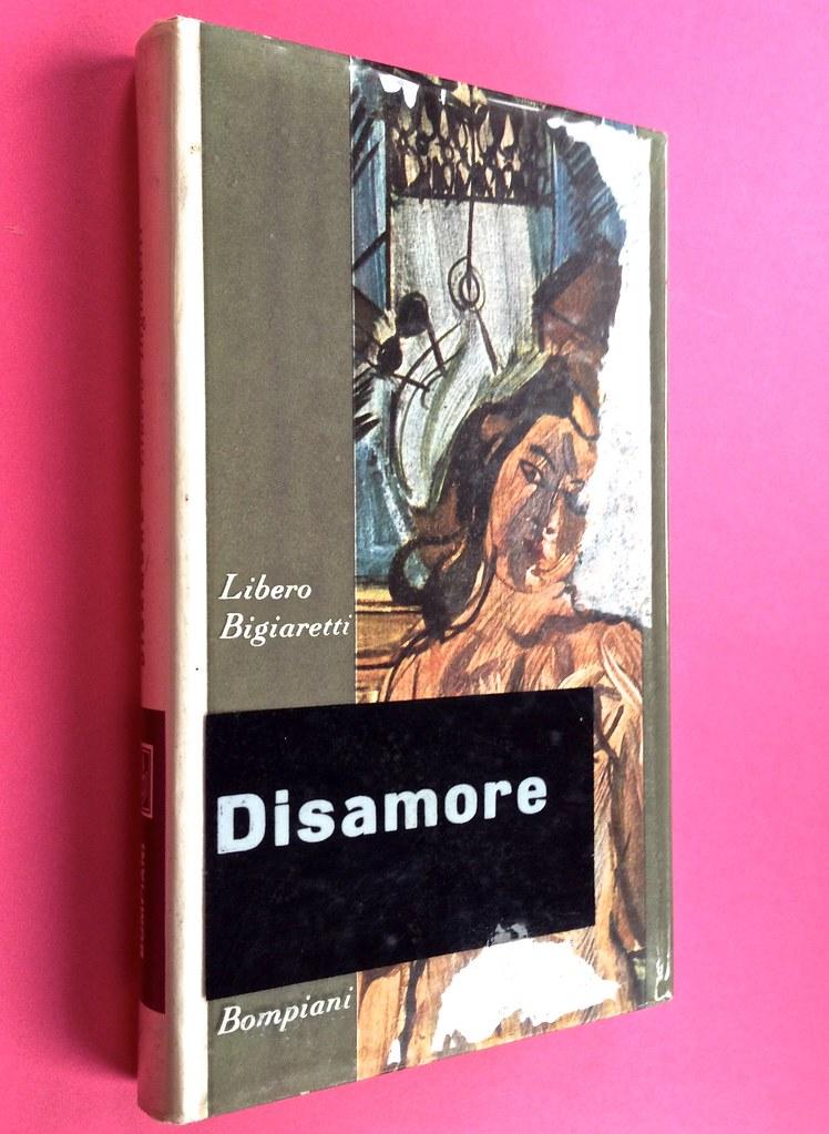 Disamore, di Libero Bigiaretti. Bompiani 1964. [Responsabilità grafica non indicata]. Dorso, prima di sovracoperta (part.), 1