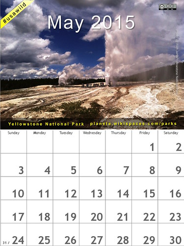 May 2015 National Parks Calendar: Yellowstone @yellowstonenps @NatlParkService #usawild #findyourpark (attribution-sharealike license)