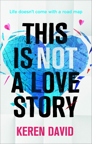 Keren David, This is Not a Love Story