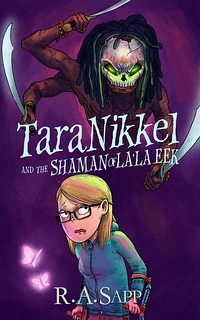Tara Nikkel and the Shaman of La la Eek