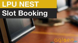 LPU NEST Slot Booking