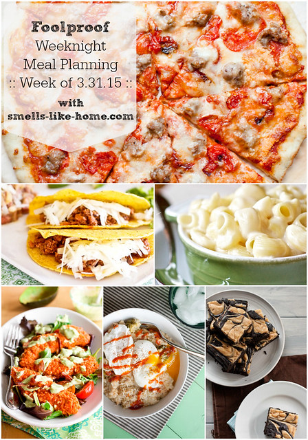 Foolproof Weeknight Meal Planning - Week of 3.31.15