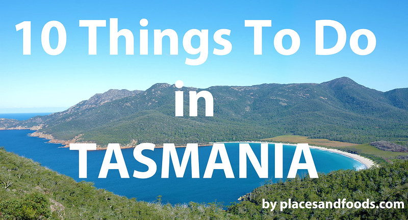 tasmania 10 things to do large