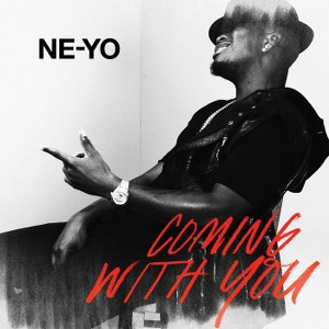 Ne-Yo – Coming With You