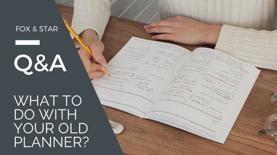 what to do with your old planner