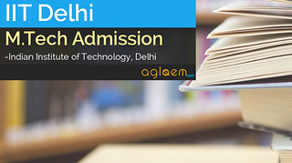 IIT Delhi M.Tech Admission 2015 - Application Form