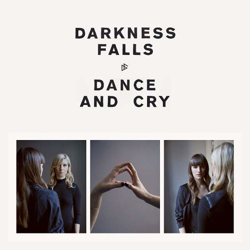 Darknes Falls - Dance And Cry