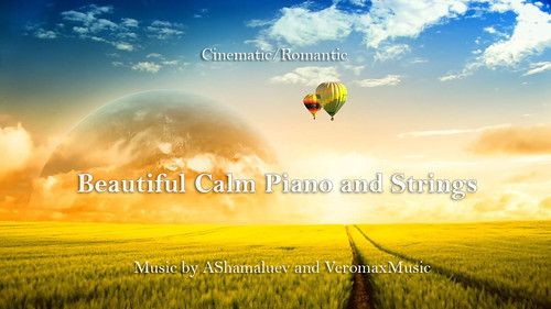 Beautiful Cinematic Piano and Strings | Music by AShamaluev and VeromaxMusic