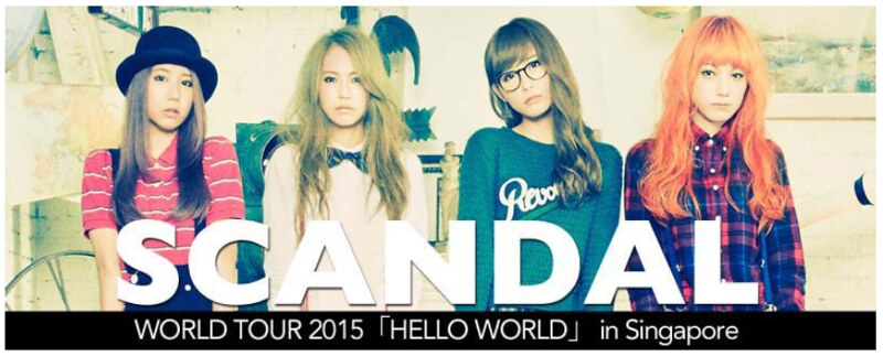 SCANDAL World Tour 2015 [HELLO WORLD] in Singapore