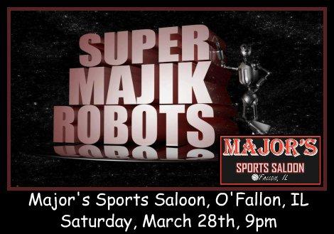 Super Majik Robots 3-28-15