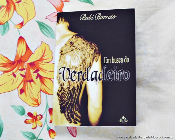 Livro, Em busca do verdadeiro, Babi Barreto, resenha, trechos, opinião, crítica, romance, fantasma, ebook, amazon