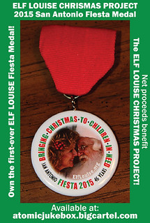 ELF LOUISE San Antonio 2105 Fiesta Medal (Benefit for Elf Louise Christmas Project)