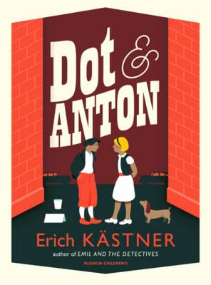 Erich Kästner, Dot & Anton